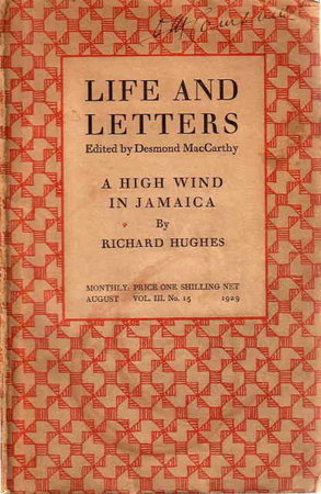 HIGH WIND IN JAMAICA in 'Life and Letters' August 1929, Vol. III, No.15. by Hughes, Richard (edited by Desmond MacCarthy.)