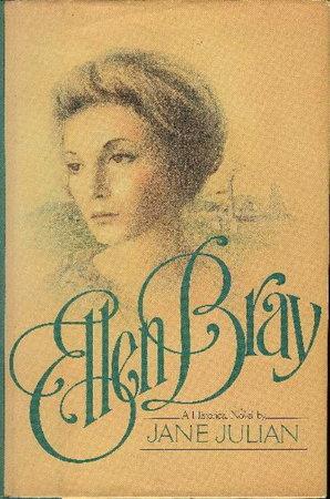 ELLEN BRAY. by Julian, Jane.