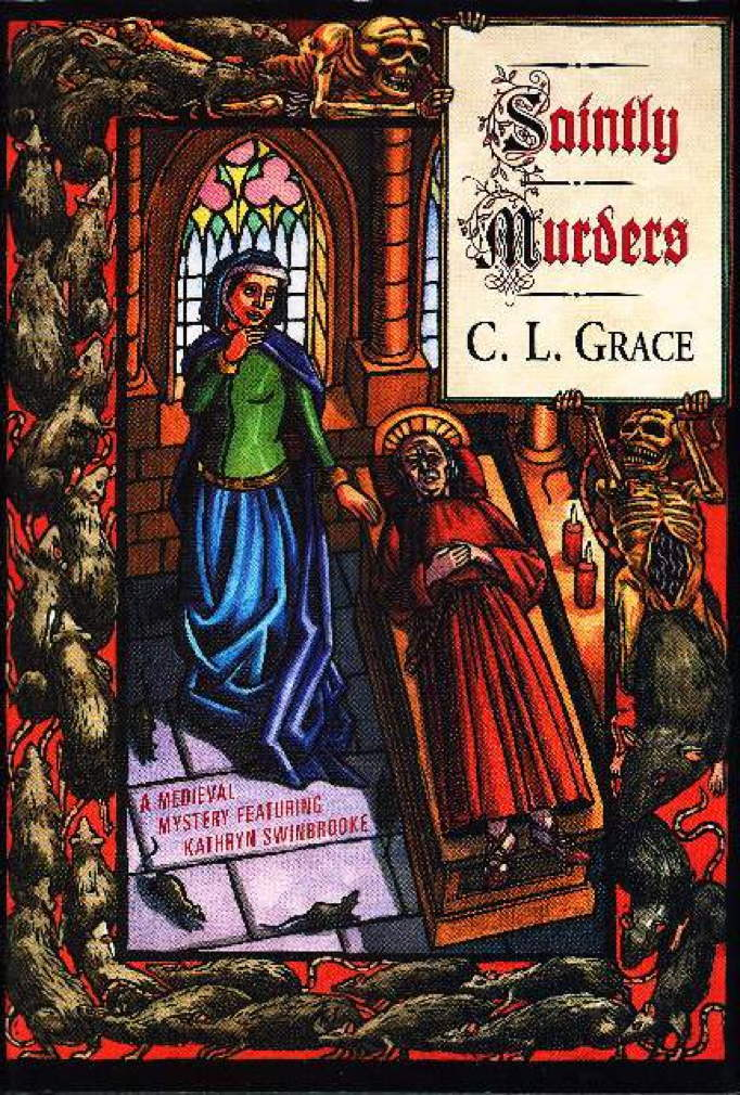 Book cover picture of Grace, C. L. (pseudonym of P. C. Doherty) SAINTLY MURDERS. New York: St Martin's, (2001.)