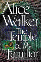 THE TEMPLE OF MY FAMILIAR by Walker, Alice