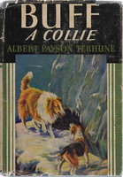BUFF, A COLLIE and Other Dog Stories. by Terhune, Albert Payson.