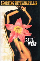 SPORTING WITH AMARYLLIS. by West, Paul.
