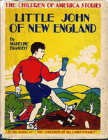 LITTLE JOHN OF NEW ENGLAND. by Brandeis, Madeline.