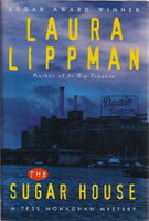 THE SUGAR HOUSE. by Lippman, Laura.