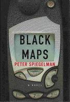 BLACK MAPS. by Spiegelman, Peter.