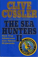 THE SEA HUNTERS II. by Cussler, Clive and Craig Dirgo.