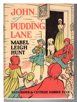 JOHN OF PUDDING LANE. by Hunt, Mabel Leigh.