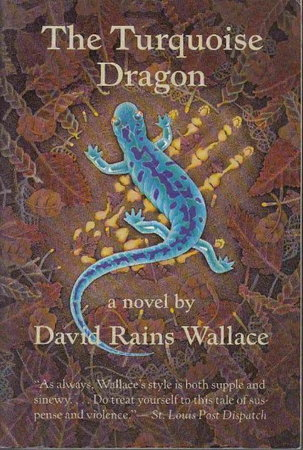 THE TURQUOISE DRAGON. by Wallace, David Raines.
