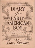 DIARY OF AN EARLY AMERICAN BOY: NOAH BLAKE 1805. by Sloane, Eric.