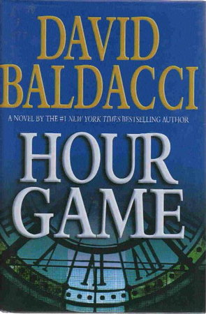 HOUR GAME. by Baldacci, David.