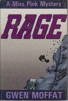 RAGE. by Moffat, Gwen.