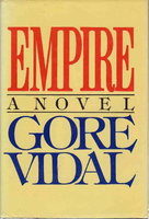 EMPIRE. by Vidal, Gore.