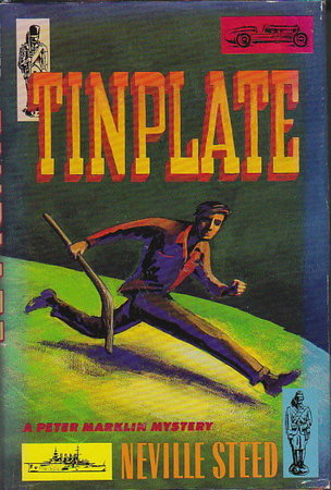 TINPLATE. by Steed, Neville.