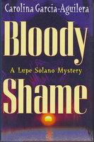 BLOODY SHAME. by Garcia-Aguilera, Carolina