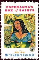 ESPERANZA'S BOX OF SAINTS. by Escandon, Maria Amparo.