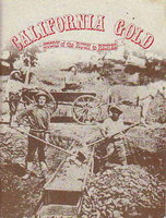 CALIFORNIA GOLD: Story of the Rush to Riches. by Zauner, Phyllis and Lou.