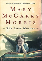 THE LOST MOTHER. by Morris, Mary McGarry.