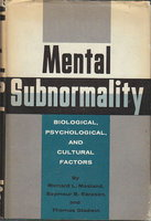 MENTAL SUBNORMALITY: Biological, Psychological, and Cultural Factors. by Masland, Richard L., Seymour B. Sarason and Thomas Gladwin.