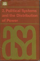 POLITICAL SYSTEMS AND THE DISTRIBUTION OF POWER (Assocation of Social Anthropologists Mongraphs, No. 2). by A.S.A.; Banton, Michael, editor.