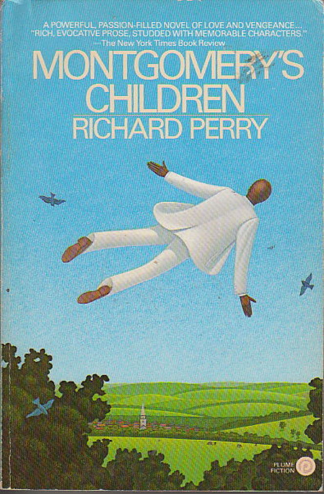 Book cover picture of Perry, Richard. MONTGOMERY'S CHILDREN. New York: New American Library - NAL - Plume, (1984.)