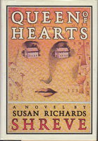 QUEEN OF HEARTS. by Shreve, Susan Richards.