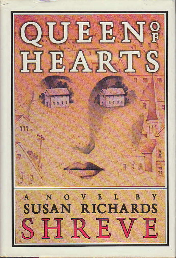 Book cover picture of Shreve, Susan Richards. QUEEN OF HEARTS. New York: Simon & Schuster, (1986.)