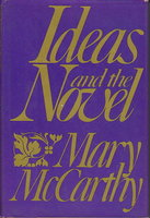 IDEAS AND THE NOVEL. by McCarthy, Mary.