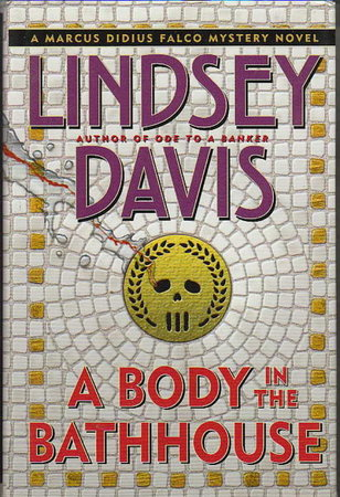 A BODY IN THE BATHHOUSE. by Davis, Lindsey
