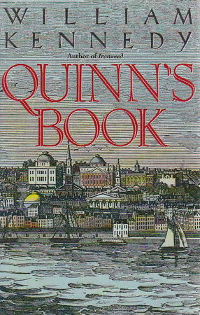 QUINN'S BOOK. by Kennedy, William.