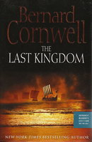 THE LAST KINGDOM. by Cornwell, Bernard.