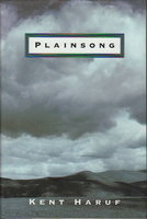 PLAINSONG. by Haruf, Kent.