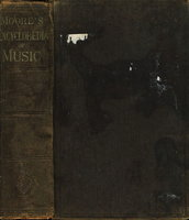 ENCLYCLOPEDIA OF MUSIC: Elementary, Techinical, Historical, Biographical, Vocal and Instrumental, to which is added an Appendix introducing Musical Events to 1870. by Moore, John W.