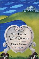 THE INN AT LAKE DEVINE. by Lipman, Elinor.