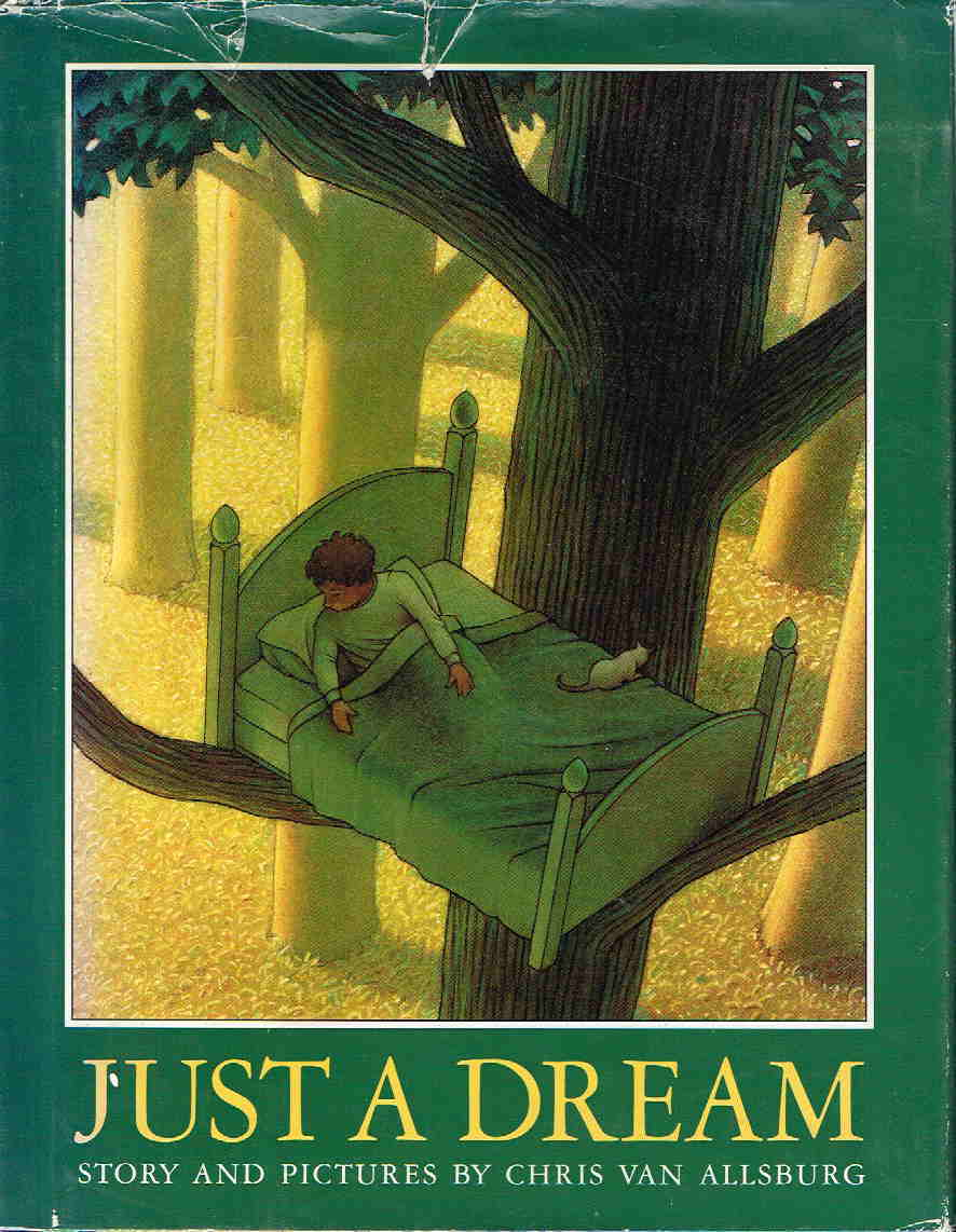 Book cover picture of Van Allsburg, Chris. JUST A DREAM. Boston: Houghton Mifflin, 1990.