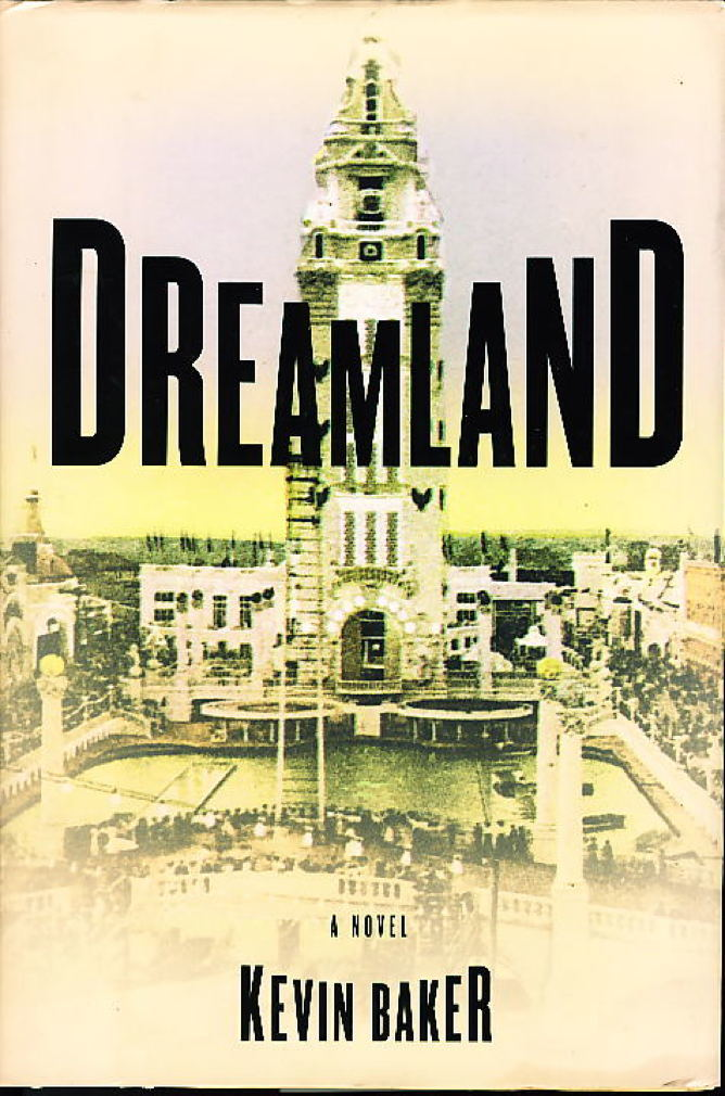 Book cover picture of Baker, Kevin. DREAMLAND. New York: HarperCollins, (1999.)
