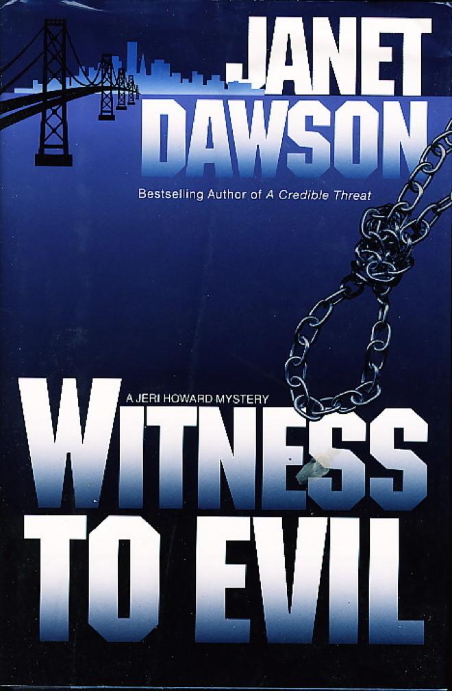 DAWSON, JANET - WITNESS TO EVIL
