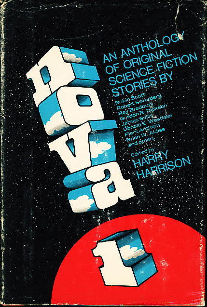 Book cover picture of (Silverberg, Robert, signed; Gerrold, David;   Bradbury, Ray;  Sallis, James; Westlake, Donald E and others, contributors.) Harrison, Harry, editor NOVA 1 New York: Delacorte, (1970.)