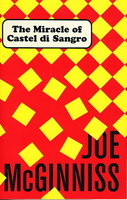 THE MIRACLE OF CASTEL DI SANGRO. by McGinniss, Joe.