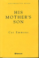 HIS MOTHER'S SON. by Emmons, Cai.