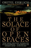THE SOLACE OF OPEN SPACES. by Ehrlich, Gretel.