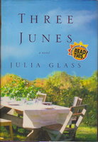 THREE JUNES. by Glass, Julia.