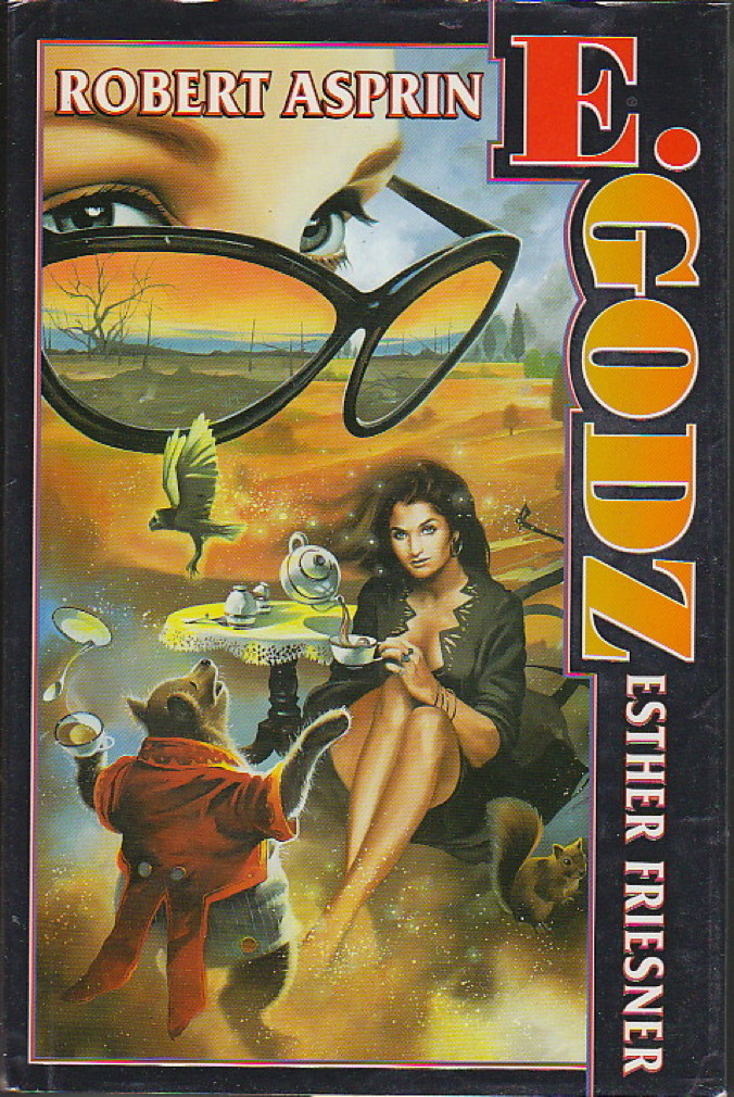 Book cover picture of Asprin, Robert  and Esther Friesner. E.GODZ. New York: Baen Books, (2003.)