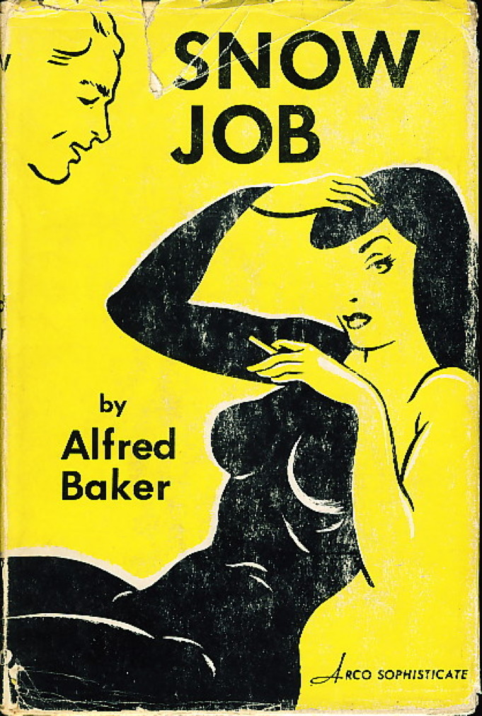 Book cover picture of Baker, Alfred. SNOW JOB.  New York: Arco Publishing, (1952.)