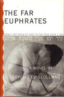 THE FAR EUPHRATES. by Stollman, Aryeh Lev.