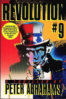 REVOLUTION #9. by Abrahams, Peter.