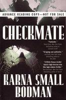 CHECKMATE. by Bodman, Karna Small.