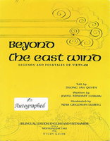 BEYOND THE EAST WIND: Legends and Folktales of Vietnam: Bilingual edition: English and Vietnamese by Coburn, Jewell Reinhart (written by); told by Duong Van Quyer; and illustrated by Nena Grigorian Ullberg
