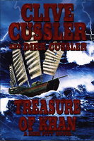 TREASURE OF KHAN: A Dirk Pitt Novel. by Cussler, Clive and Dirk Cussler.
