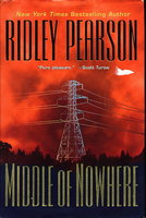 MIDDLE OF NOWHERE. by Pearson, Ridley.