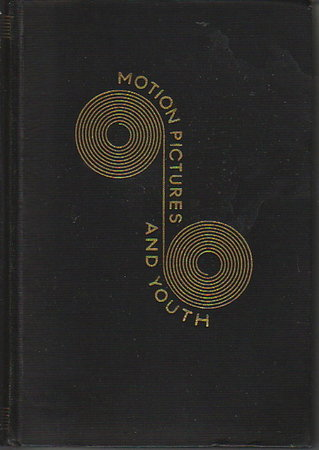 HOW TO APPRECIATE MOTION PICTURES: A Manual of Motion-Picture Criticism Prepared for High-School Students (Motion Pictures and Youth) by Dale, Edgar.